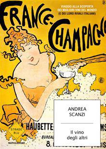 Andrea Scanzi - Il vino degli altri