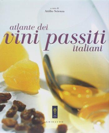 Atlante dei vini passiti italiani
