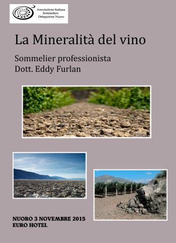 La mineralità dei vini - anima del terroir o miraggio del degustatore?