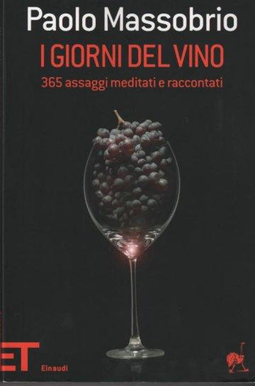 I giorni del vino – 365 assaggi raccontati e meditati