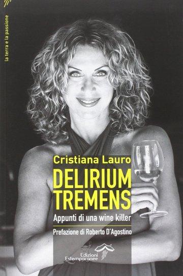 Delirium Tremens - Appunti di una wine killer