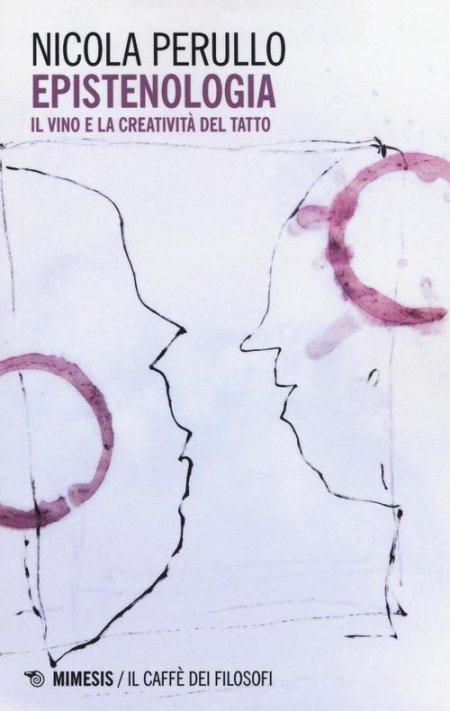 Epistenologia - Il vino e la creatività del tatto