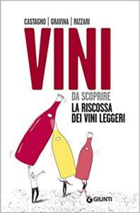 Vini da scoprire – La riscossa dei vini leggeri
