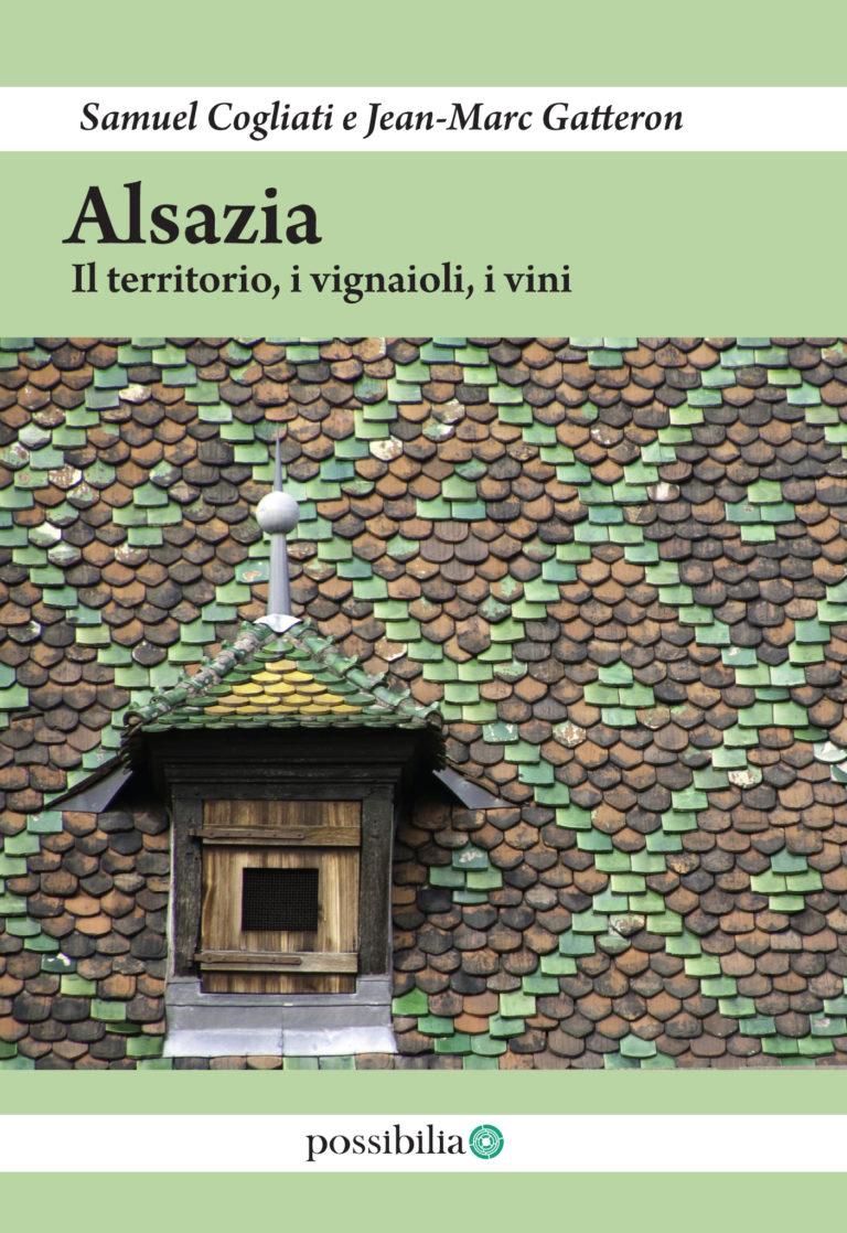 Alsazia – il territorio, i vignaioli, i vini